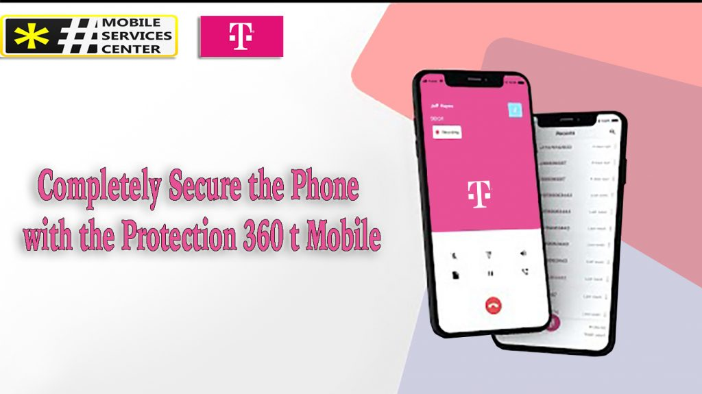 Protection 360 t Mobile