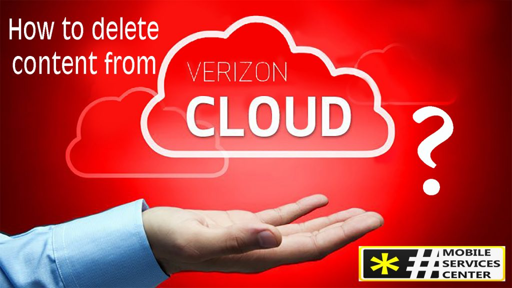 How to delete content from Verizon cloud