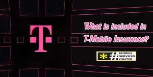 What is included in T-Mobile Insurance